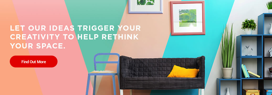 Let our ideas trigger your creativity to help rethink your space
